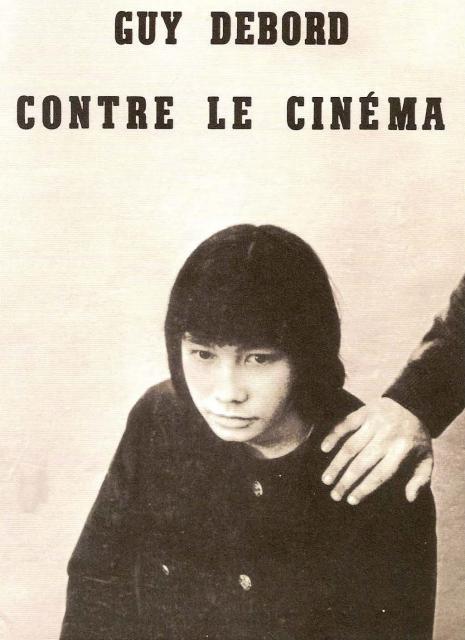 """Εξώφυλλο του βιβλίου: """"Guy Debord - Ενάντια στον κινηματογράφο"""""""